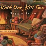 Knit One, Kill Two - Signed Copy