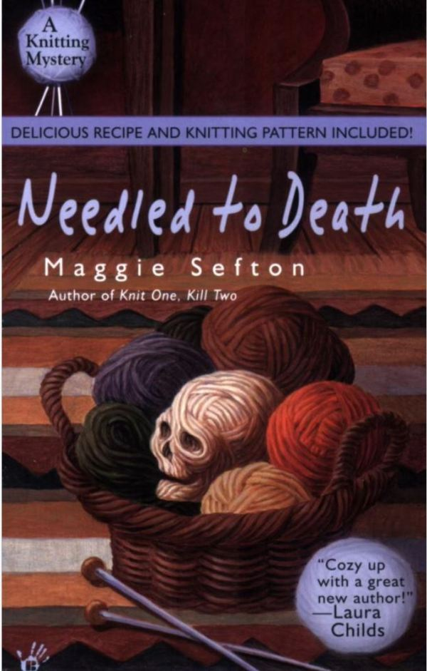 Needled to Death by Maggie Sefton