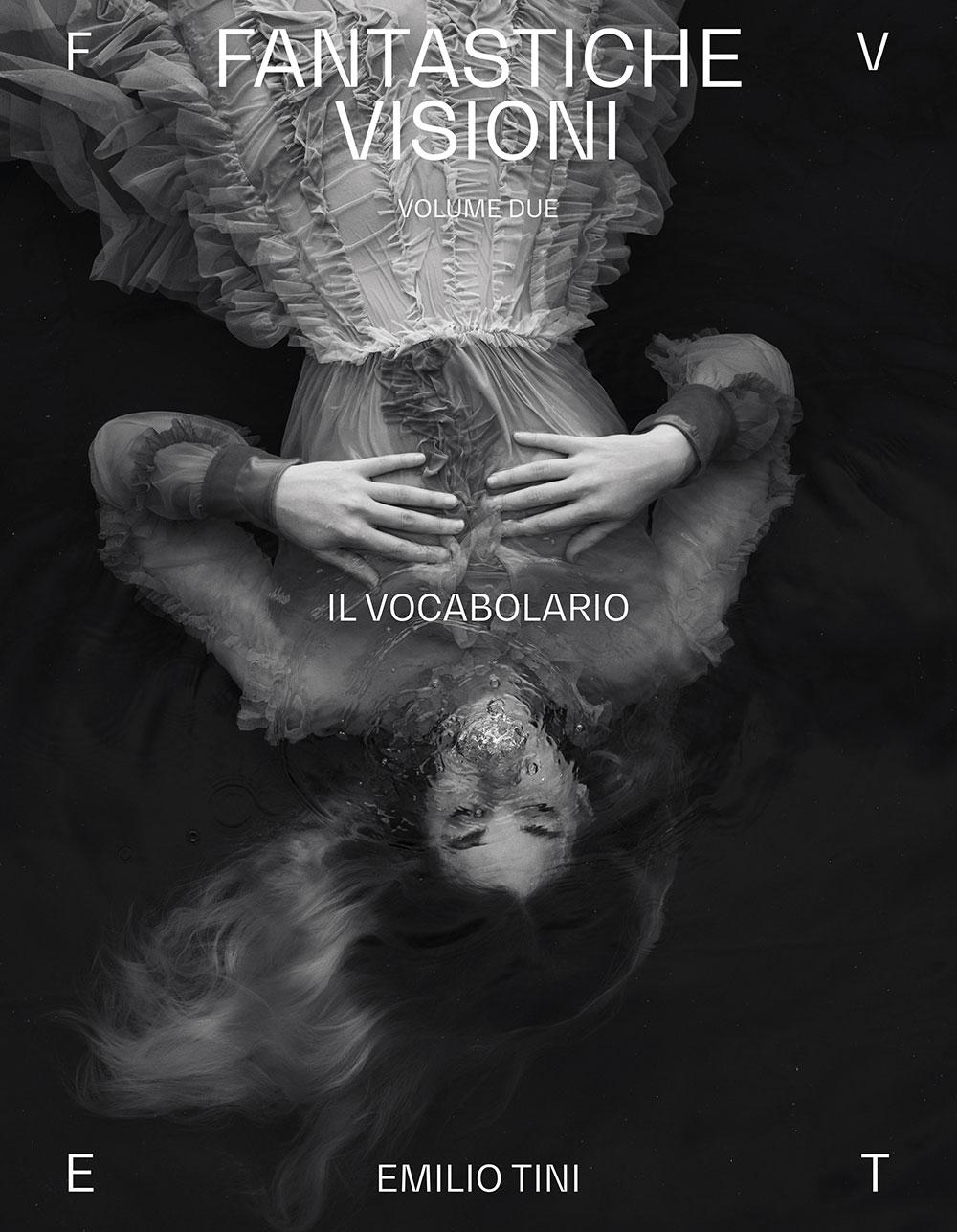 Fantastiche Visioni di Emilio Tini