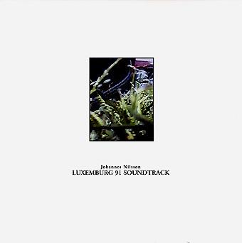 Johannes Nilsson - Luxemburg 91 soundtrack