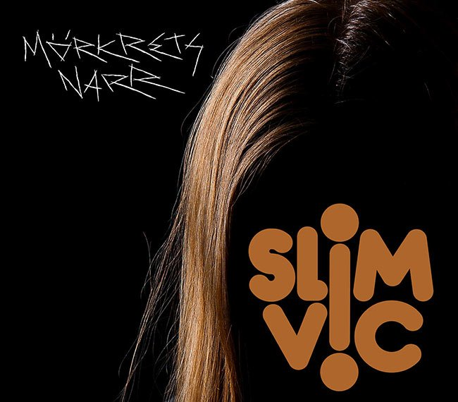 Slim Vic – Mörkrets Narr