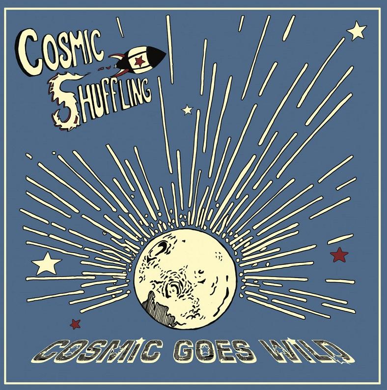 La copertina di Cosmic Goes Wild, primo album dei Cosmic Shuffling