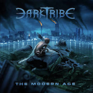 Chronique Musicale Darktribe The Modern Age