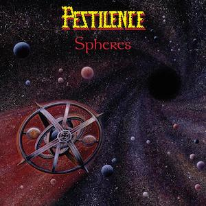 Chronique Musicale pestilence spheres