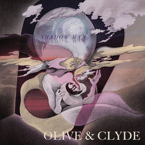 Olive & Clyde – Shadow Man