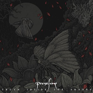 Persefone – Truth Inside the Shades