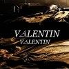 Valentin – This Guy's in Love with You