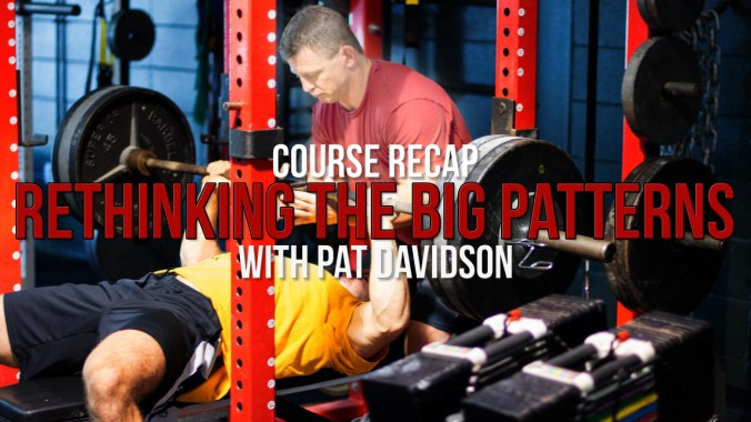 "Course Recap on ""Rethinking the Big Patterns"" with Pat Davidson"