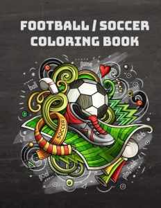 Football/Soccer Coloring Book for football fans