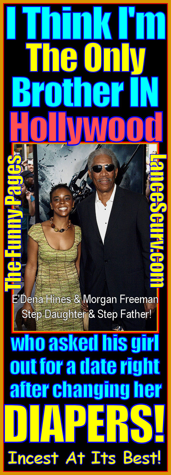 Morgan Freeman Edena Hines