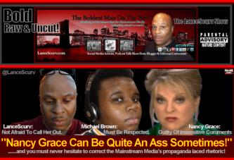 Nancy Grace Can Be Quite An Ass Sometimes! – The LanceScurv Show