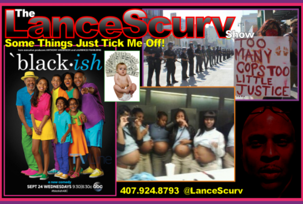 Some Things Just Ticked Me Off! – The LanceScurv Show