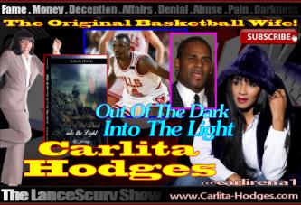 Carlita Hodges: The Original Basketball Wife! – The LanceScurv Show