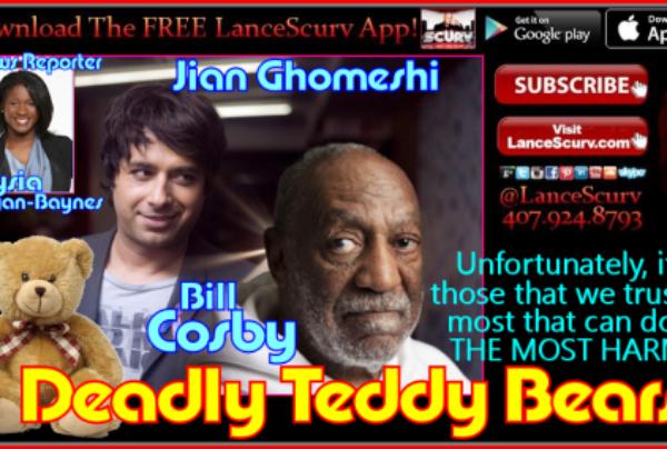 Jian Ghomeshi & Bill Cosby: Deadly Teddy Bears? – The LanceScurv Show