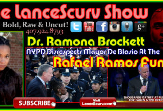 Dr. Ramona Brockett: NYPD Disrespects Mayor De Blasio At The Rafael Ramos Funeral! – The LanceScurv Show