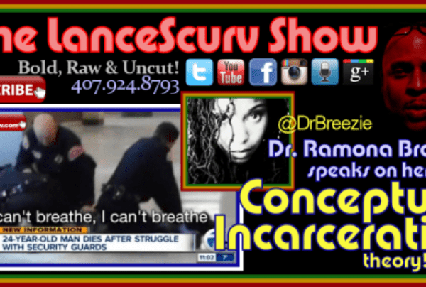 Dr. Ramona Brockett On Conceptual Incarceration, Mark Cuban & The Upcoming Depression! – The LanceScurv Show