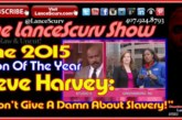 "Steve Harvey: ""I Don't Give A Damn About Slavery!"" – The LanceScurv Show"