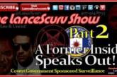 Covert Government Sponsored Surveillance (Pt. 2): A Former Insider Speaks Out!