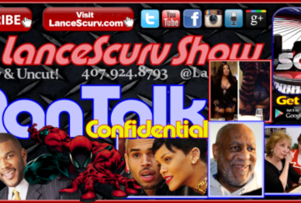 The Bill Cosby Lynching Is Nothing But A Legacy Assassinating Smear Job! – The LanceScurv Show