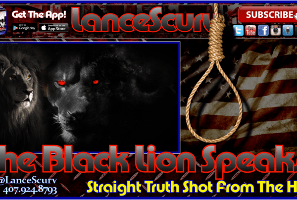 The Black Lion Speaks! – The LanceScurv Show