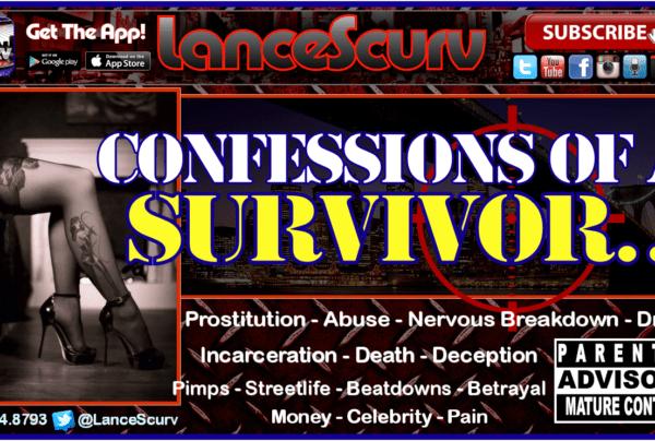Prostitution: Confessions Of A Survivor! – The LanceScurv Show