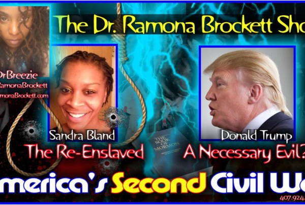 America's Second Civil War! – The Dr. Ramona Brockett Show
