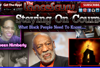 Staying The Course: What Black People Need To Know! – Queen Kimberly Santana