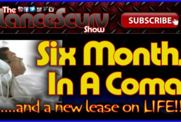 Six Months In A Coma Gave Him A New Lease On Life! – The LanceScurv Show