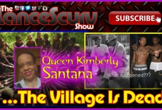 A Wake Up Call: The Village Is Dead? – Queen Kimberly On The LanceScurv Show