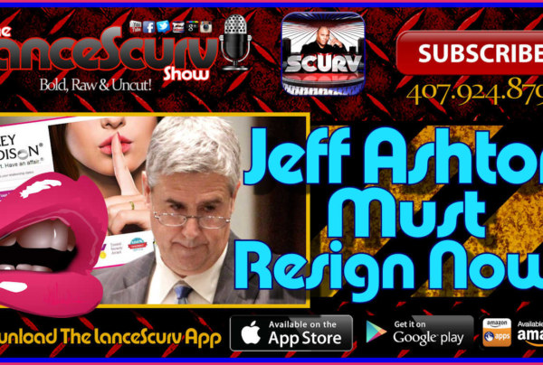 Why Shamed State Attorney Jeffrey L. Ashton Must Resign NOW! – The LanceScurv Show