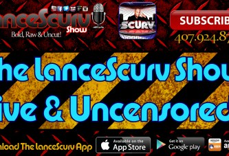 The LanceScurv Show Live & Uncensored! (11.19.2015)