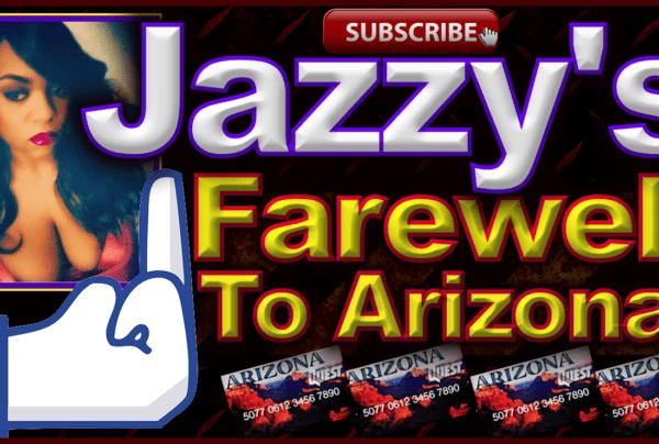 Jazzy's Farewell To Arizona! – The LanceScurv Show