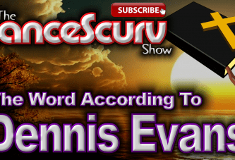 The Word According To Dennis Evans! – The LanceScurv Show