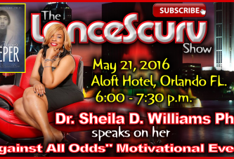"Dr. Sheila D. Williams Ph.D. Speaks On Her ""Against All Odds"" Motivational Event! – LanceScurv"