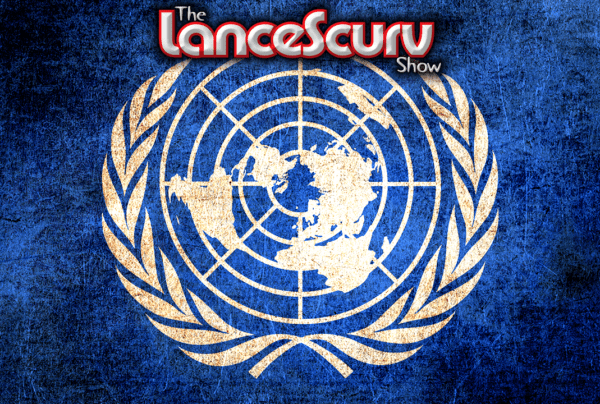 United Nations Assassins Target Rainetta Jones & Dr. Amanda Mary! – The LanceScurv Show