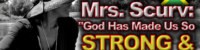 """Mrs. Scurv: """"God Has Made Us So Strong & Powerful!"""" – The LanceScurv Show"""
