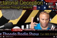 Dictatorial Deception Methodized Through Elections! – LanceScurv On The Thando Radio Show