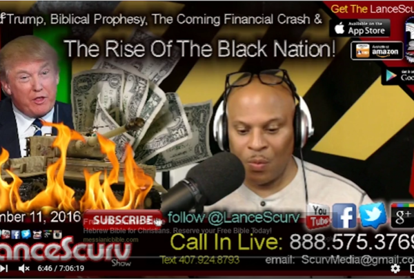 Donald Trump, Biblical Prophesy, The Coming Financial Crash & The Rise Of The Black Nation!