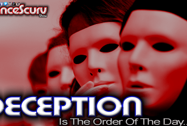 Deception Is The Order Of The Day While Honesty Is Obsolete! – The LanceScurv Show
