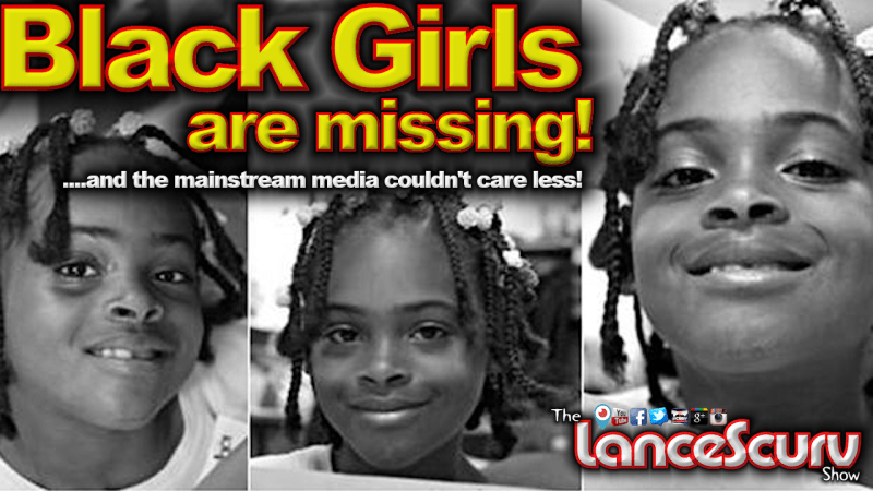 Black Girls Like Relisha Rudd Are Missing: Does Anyone Really Care? - The LanceScurv Show