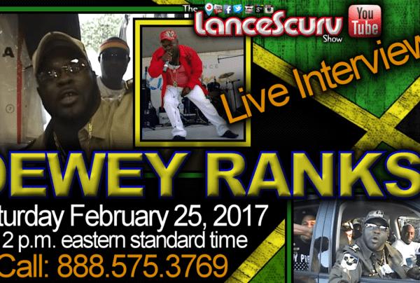 Jamaican Reggae Star Dewey Ranks Visits ScurvMedia Studios! – The LanceScurv Show