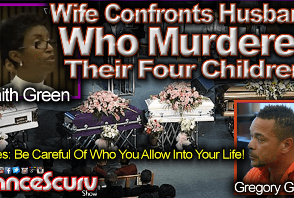 Wife Confronts Husband In Court Who Murdered Their Four Children! – The LanceScurv Show