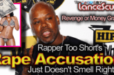 Rapper Too Short's Rape Accusation Just Doesn't Smell Right! – The LanceScurv Show