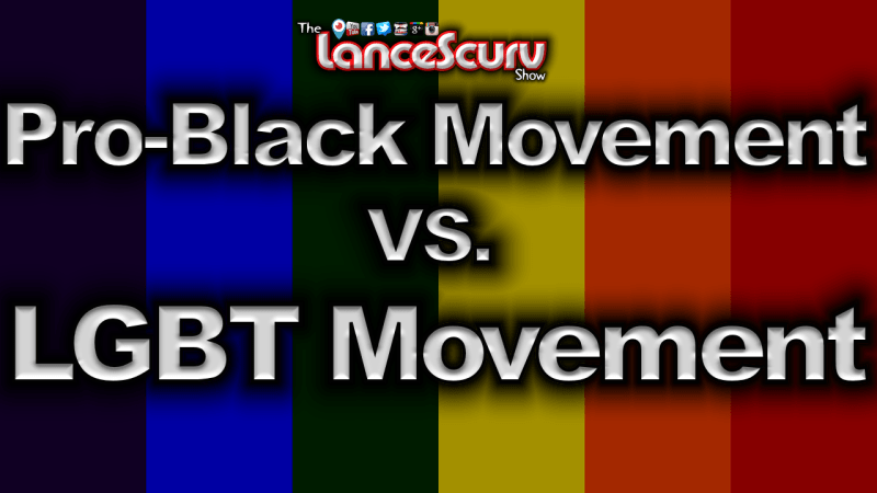 Pro-Black Movement VS. LGBTQ Movement | Gay Agenda!