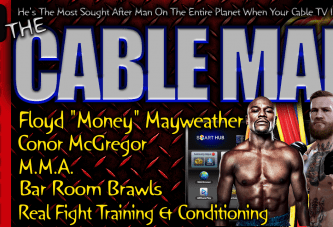 The CABLE MAN Speaks On Conor McGregor & Floyd Mayweather! – The LanceScurv Show