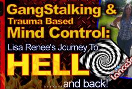 Gangstalking & Trauma Based Mind Control: Lisa Renee's Journey To Hell & Back! – The LanceScurv Show