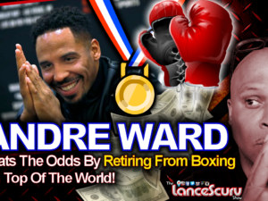 Andre Ward Beats The Odds By Retiring From Boxing On Top Of The World!