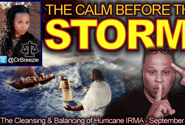 The Calm Before The Storm: The Cleansing & Balancing Of Hurricane Irma! – The LanceScurv Show