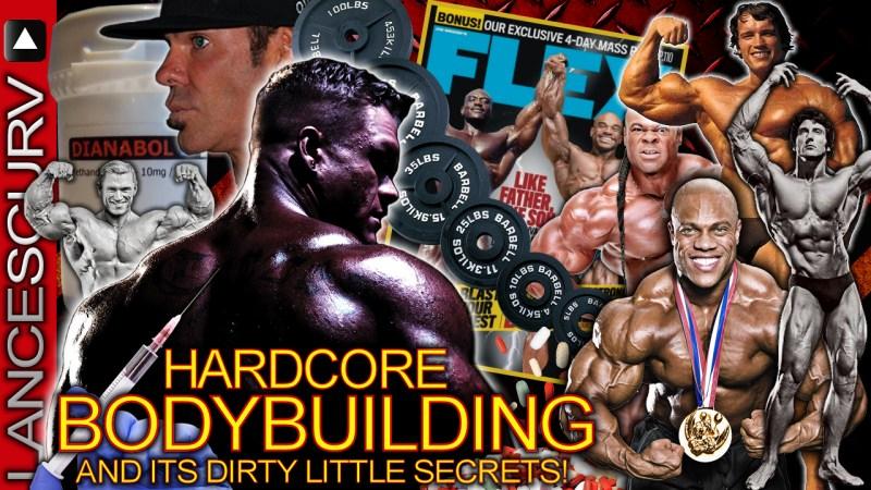 HARDCORE BODYBUILDING & Its Dirty Little Secrets! - The LanceScurv Show