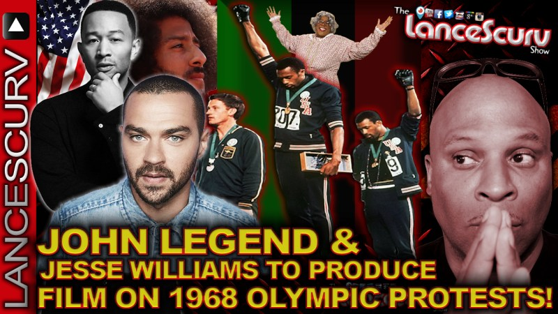 JOHN LEGEND & JESSE WILLIAMS To Produce Film On 1968 OLYMPIC PROTESTS! - The LanceScurv Show